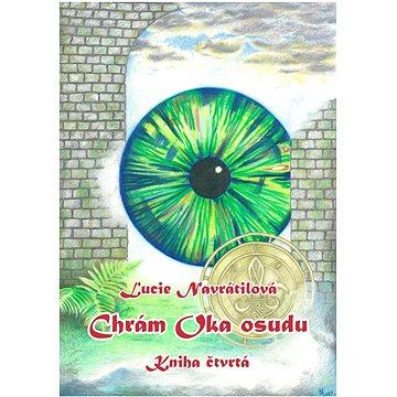 Chrám Oka osudu - Kniha čtvrtá (978-80-751-2949-9)