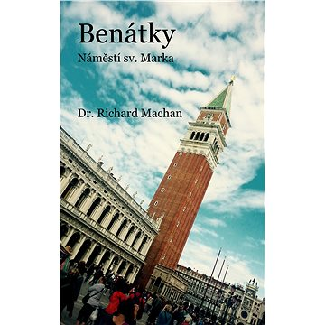Benátky - náměstí sv. Marka (978-80-751-2474-6)