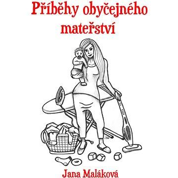 Příběhy obyčejného mateřství (978-80-758-9093-1)