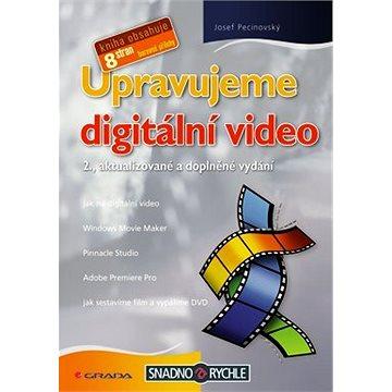 Upravujeme digitální video (80-247-1937-1)