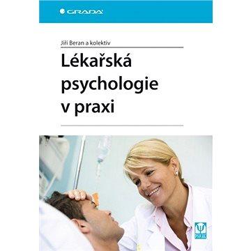Lékařská psychologie v praxi (978-80-247-1125-6)