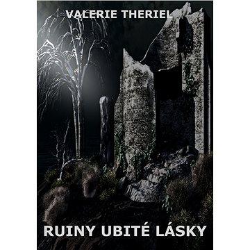 Ruiny ubité lásky (999-00-017-7070-9)