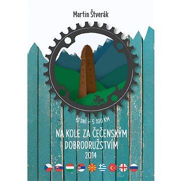 Na kole za čečenským dobrodružstvím 2014 (999-00-017-7494-3)