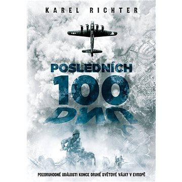 Posledních 100 dnů (978-80-755-7098-7)