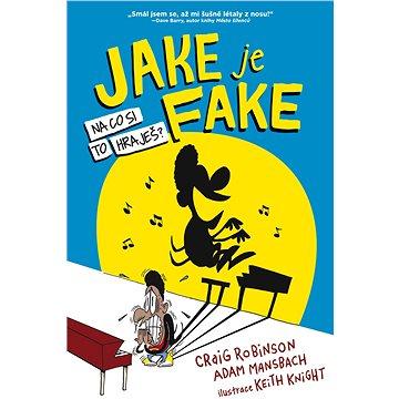 Jake je fejk (978-80-756-5161-7)