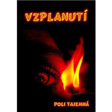 Vzplanutí (999-00-017-9041-7)