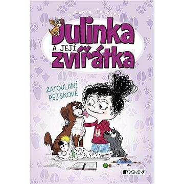 Julinka a její zvířátka – Zatoulaní pejskové (978-80-253-3752-3)