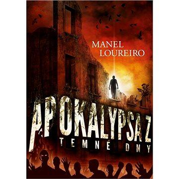 Apokalypsa Z: Temné dny (9788025726945)
