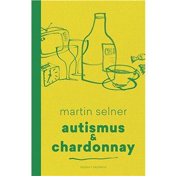 Autismus & Chardonnay (978-80-743-2862-6)