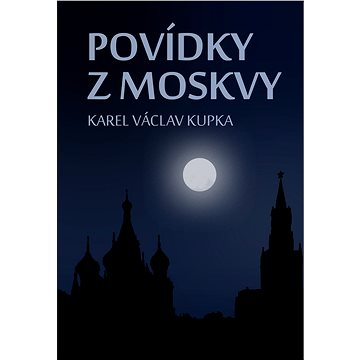 Povídky z Moskvy (999-00-018-5408-9)