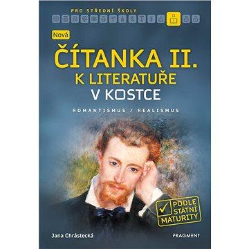 Nová čítanka II. k Literatuře v kostce pro SŠ (978-80-253-4317-3)