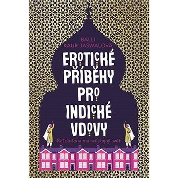 Erotické příběhy pro indické vdovy (9788025729687)