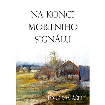 Na konci mobilního signálu (999-00-020-1518-2)