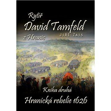 Rytíř David Tamfeld z Hranic (999-00-020-1695-0)