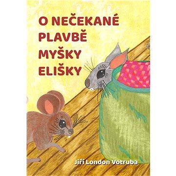 O nečekané plavbě myšky Elišky (999-00-020-1817-6)