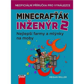 Minecrafťák inženýr 2 (978-80-251-4985-0)
