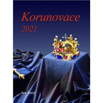Korunovace 2021 (999-00-020-3124-3)