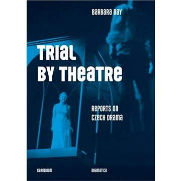 Trial by Theatre (9788024639222)