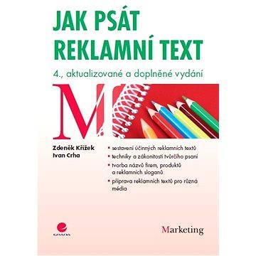 Jak psát reklamní text (978-80-247-4061-4)