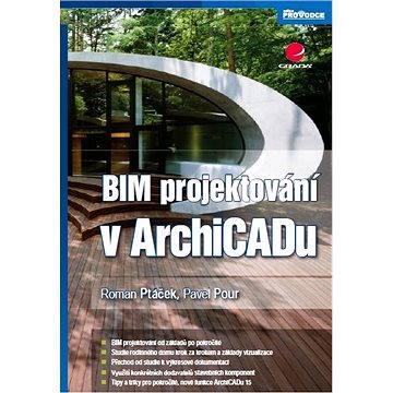 BIM projektování v ArchiCADu (978-80-247-4165-9)