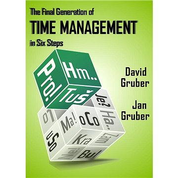 The Final Generation of Time Management in Six Steps