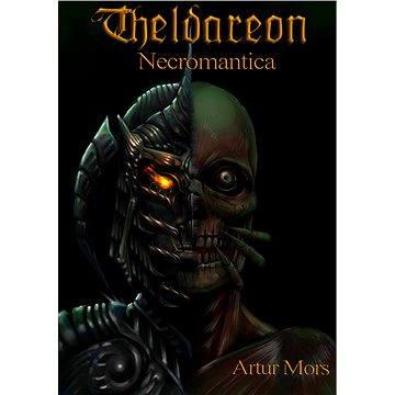 Theldareon: Necromantica
