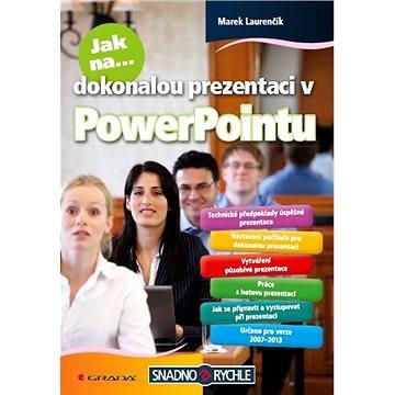 Jak na dokonalou prezentaci v PowerPointu (978-80-247-4377-6)