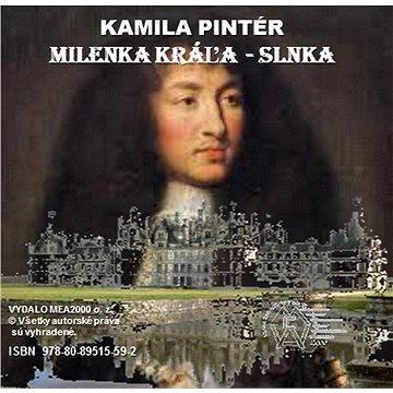 Milenka Kráľa-Slnka (978-80-895-1559-2)