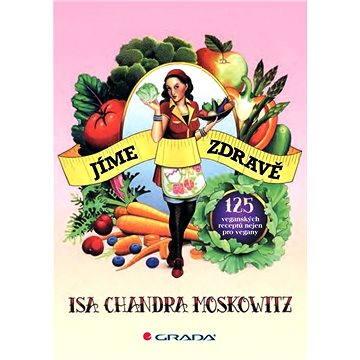 Jíme zdravě (978-80-247-4002-7)