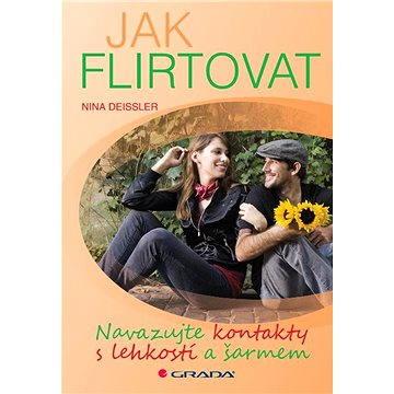 Jak flirtovat (978-80-247-3705-8)