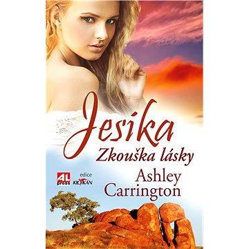 Jesika - zkouška lásky (978-80-7466-227-0)
