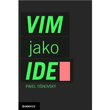 Textový editor VIM jako IDE (999-00-001-2652-1)