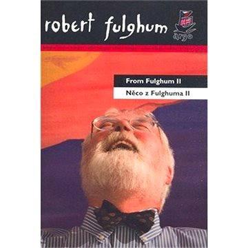 Něco z Fulghuma II (9788025707326)