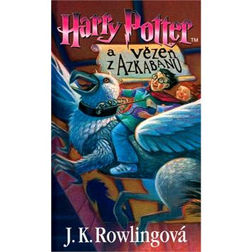 Harry Potter a Vězeň z Azkabanu (80-00-01252-9)