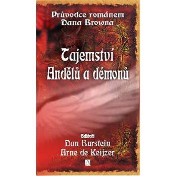 Tajemství andělů a démonů: Průvodce románem Dana Browna (80-86766-24-1)