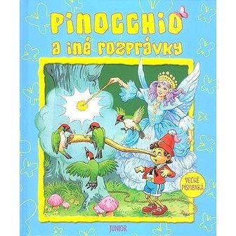Pinocchio a iné rozprávky: Veľké písmenká (80-7146-851-7)