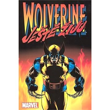 Wolverine: Ještě žiju (80-86321-57-6)