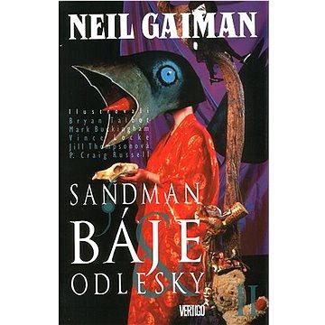 Sandman Báje a odlesky I: Sandman 6 (978-80-87083-28-4)