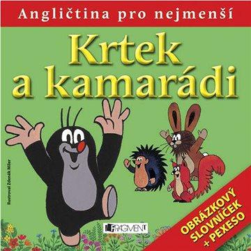Krtek a kamarádi: Obrázkový slovníček + pexeso (978-80-253-0712-0)