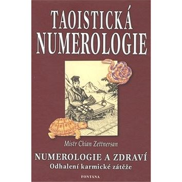 Taoistická numerologie: Numerologie a zdraví (978-80-7336-042-9)