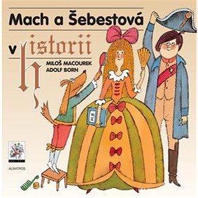 Mach a Šebestová v historii (978-80-00-02227-7)