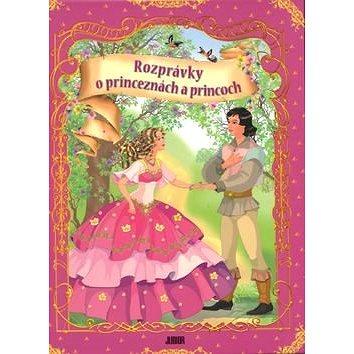 Rozprávky o princeznách a princoch (978-80-7146-950-6)