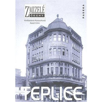 Teplice (978-80-7185-966-6)