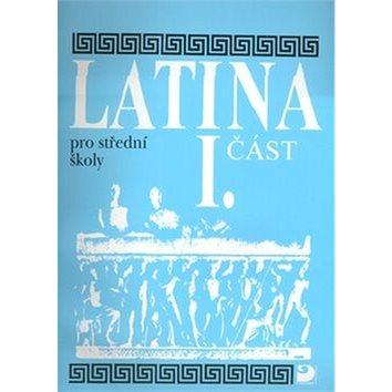 Latina pro střední školy I.část (978-80-7373-043-7)