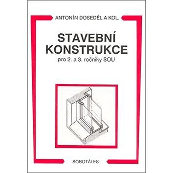 Stavební konstrukce pro 2. a 3. ročník SOU (978-80-85920-51-2)