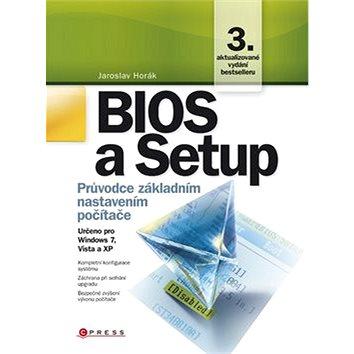 Bios a Setup: Průvodce základním nastavením počítače (978-80-251-3035-3)