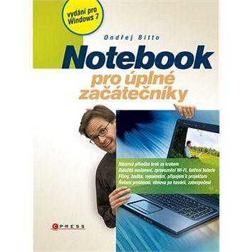 Notebook pro úplné začátečníky: vydání pro Windows 7 (978-80-251-3037-7)