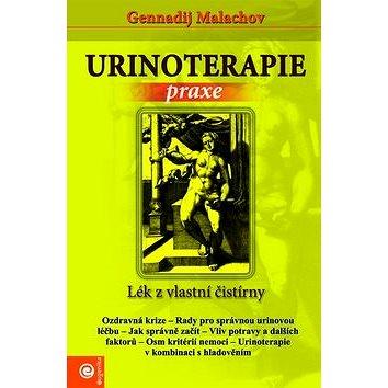 Urinoterapie Praxe: Lék z vlastní čistírny (978-80-8100-014-0)