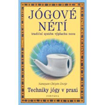 Jógové nétí: Techniky jógy v praxi (978-80-7336-215-7)