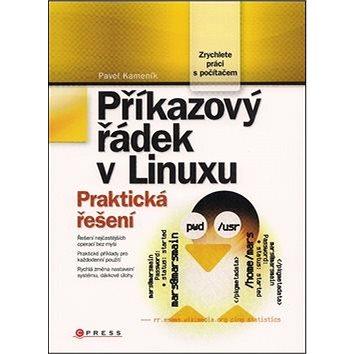 Příkazový řádek v Linuxu: Praktická řešení (978-80-251-2819-0)